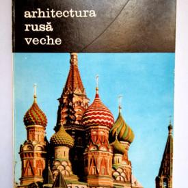 Hubert Faensen, Vladimir Ivanov - Arhitectura rusa veche (vol. II)