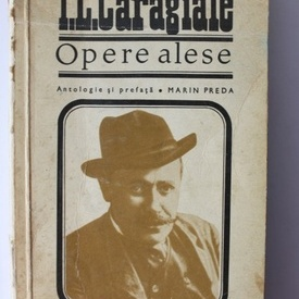 I. L. Caragiale - Opere alese