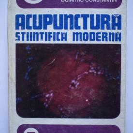 Ioan Florin Dumitrescu, Dumitru Constantin - Acupunctura stiintifica moderna (editie hardcover)