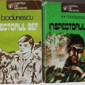 Ion Bodunescu - Inspectorul sef (2 vol.)