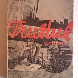 Ion Calugaru - Trustul (editie interbelica)