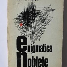 Ion Caraion - Enigmatica noblete (cu autograf)