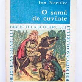 Ion Neculce - Letopisetul Tarii Moldovei... precedat de O sama de cuvinte
