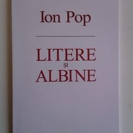 Ion Pop - Litere si albine