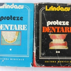 Ion Rindasu - Proteze dentare (2 vol.)