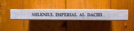 Iosif Constantin Dragan - Mileniul imperial al Daciei (editie hardcover)
