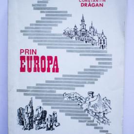 Iosif Constantin Dragan - Prin Europa