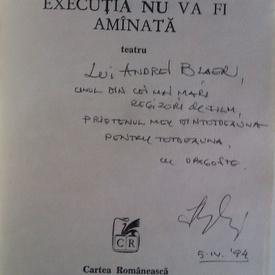 Iosif Naghiu - Executia nu va fi amanata (cu autograf)