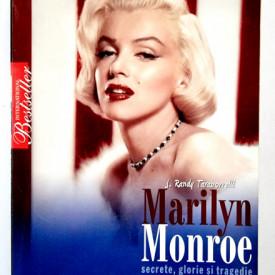 J. Randy Taraborrelli - Marilyn Monroe. Secrete, glorie si tragedie