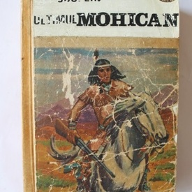 James Fenimore Cooper - Ultimul mohican (editie hardcover)