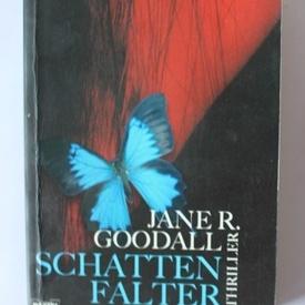 Jane R. Goodall - Schatten falter