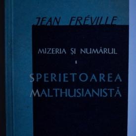 Jean Freville - Mizeria si numarul. Sperietoarea malthusianista