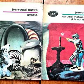 Jean-Paul Sartre - Greata. Cu usile inchise. Diavolul si bunul Dumnezeu (2 vol.)