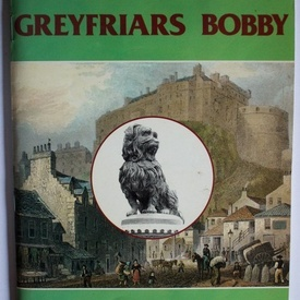 John Mackay - The illustrated true story of Greyfriars Bobby