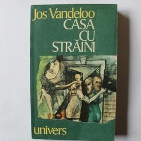 Jos Vandeloo - Casa cu straini
