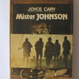 Joyce Cary - Mister Johnson