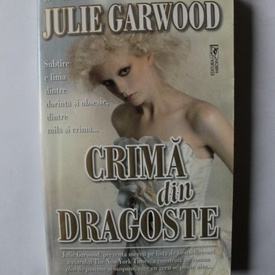 Julie Garwood - Crima din dragoste