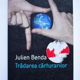 Julien Benda - Tradarea carturarilor