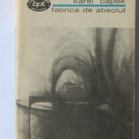 Karel Capek - Fabrica de absolut