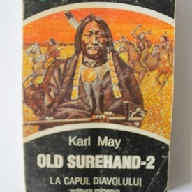 Karl May - Old Surehand 2. La capul diavolului