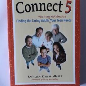 Kathleen Kimball-Baker - Connect 5 (editie in limba engleza)