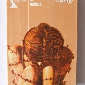 Kovacs Gyorgy - Locotenentul si naluca (editie hardcover)