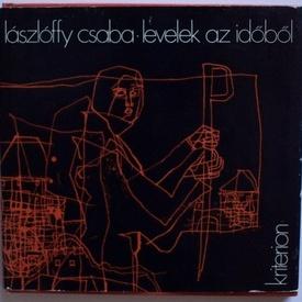 Laszloffy Csaba - Levelek az idobol (editie hardcover)