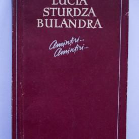Lucia Sturdza Bulandra - Amintiri... amintiri...