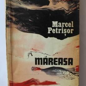 Marcel Petrisor - Mareasa
