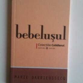 Marie Darrieussesq - Bebelusul