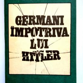Marin Badea - Germani impotriva lui Hitler