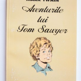 Mark Twain - Aventurile lui Tom Sawyer