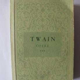 Mark Twain - Opere III. Nuvele, schite, pamflete