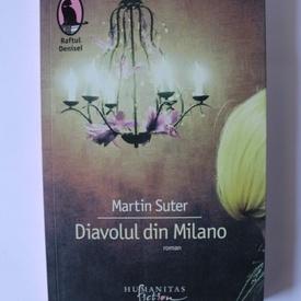 Martin Suter - Diavolul din Milano