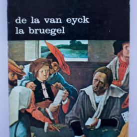 Max J. Friedlander - De la van Eyck la Bruegel