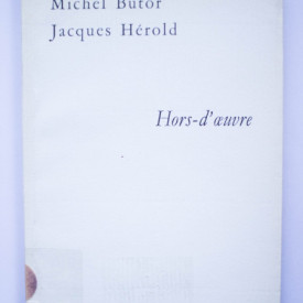 Michel Butor, Jacques Herold - Hors d`oeuvre