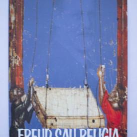 Mihai Copaceanu - Freud sau religia. Totem, iluzie, critica