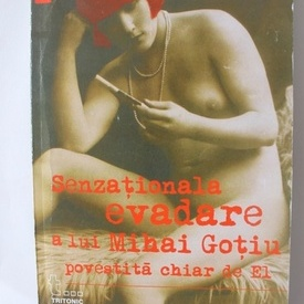 Mihai Gotiu - Senzationala evadare a lui Mihai Gotiu povestita chiar de El