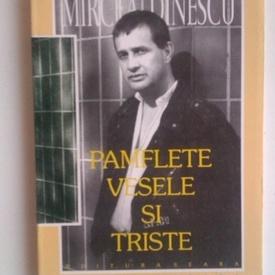 Mircea Dinescu - Pamflete vesele si triste (cu autograf)