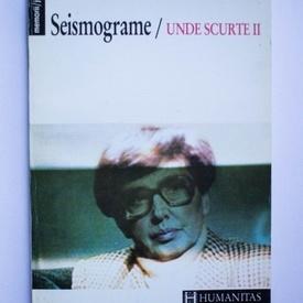 Monica Lovinescu - Seismograme. Unde scurte II