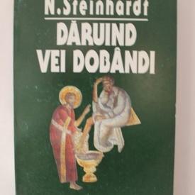N. Steinhardt - Daruind vei dobandi