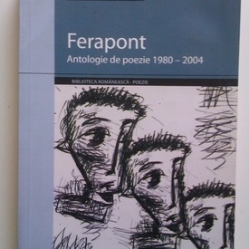 Nichita Danilov - Ferapont. Antologie de poezie 1980-2004