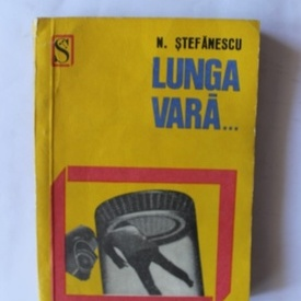 Nicolae Stefanescu - Lunga vara...