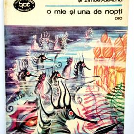 O mie si una de nopti - Povestea cu Floare-de-Granata si Zambet-de-Luna (vol. 8 din serie)