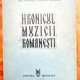 Octavian Lazar Cosma - Hronicul muzicii romanesti IV. Romantismul (1859-1898)