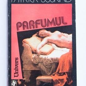 Patrick Suskind - Parfumul