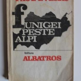 Paul Everac - Funigei peste Alpi