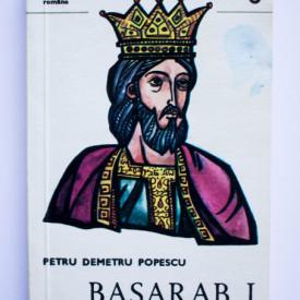 Petru Demetru Popescu - Basarab I