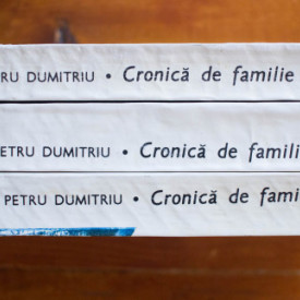 Petru Dumitriu - Cronica de familie (3 vol.)