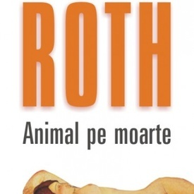 Philip Roth - Animal pe moarte